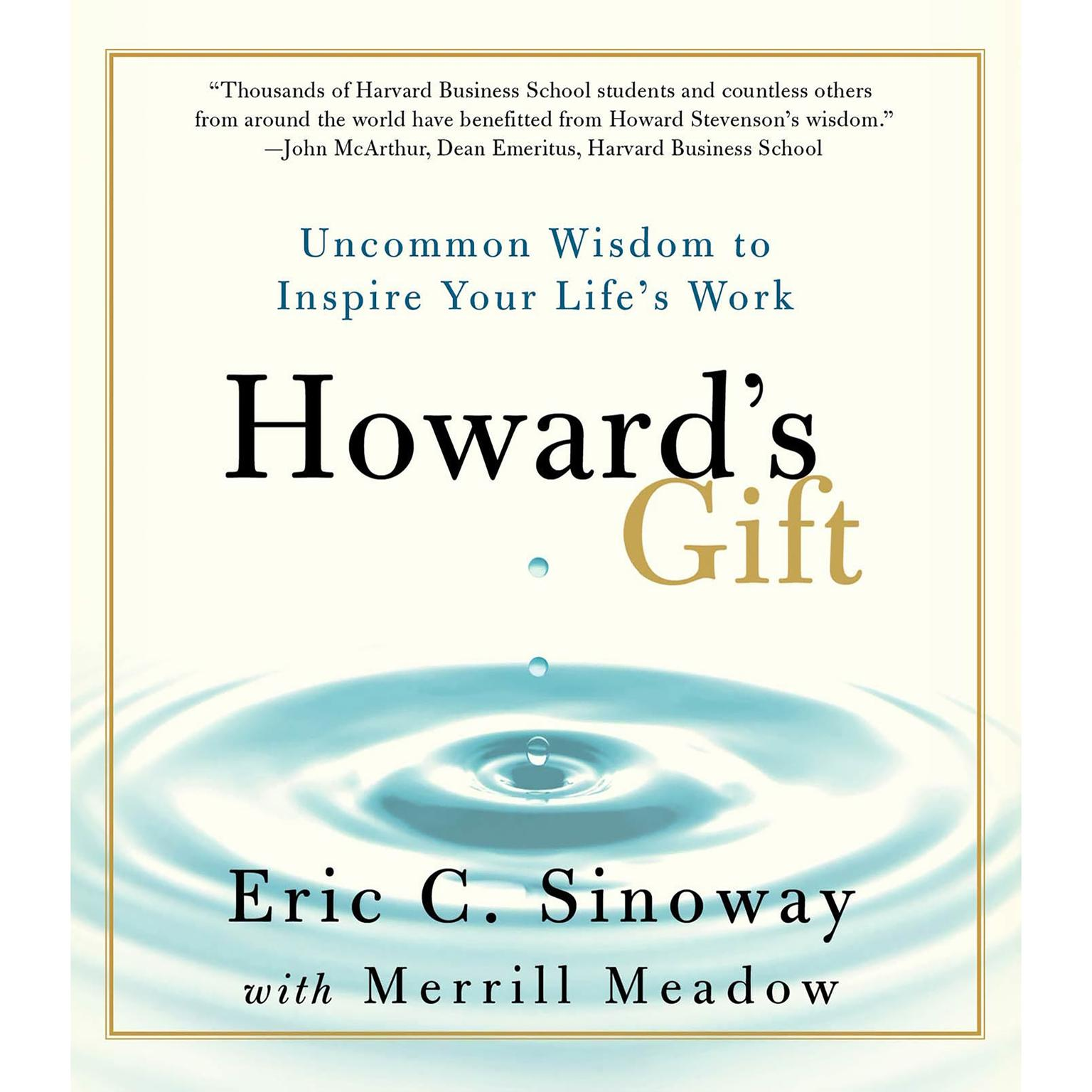 Printable Howard's Gift: Uncommon Wisdom to Inspire Your Life's Work Audiobook Cover Art