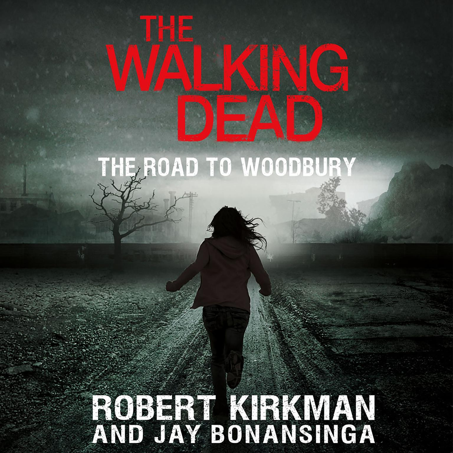 Printable The Walking Dead: The Road to Woodbury Audiobook Cover Art