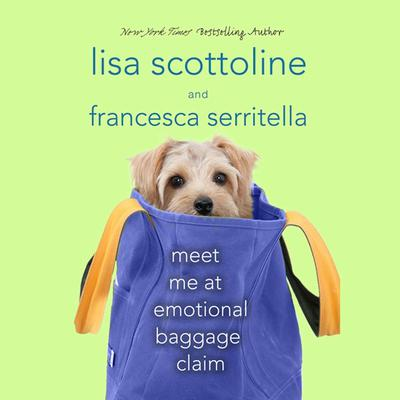 Meet Me at Emotional Baggage Claim Audiobook, by Lisa Scottoline
