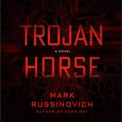 Trojan Horse: A Jeff Aiken Novel, by Kevin Mitnick, Mark Russinovich