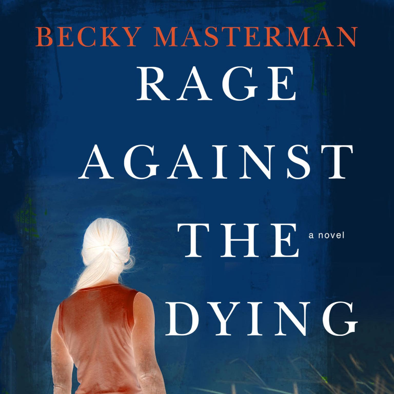 Printable Rage Against the Dying: A Thriller Audiobook Cover Art
