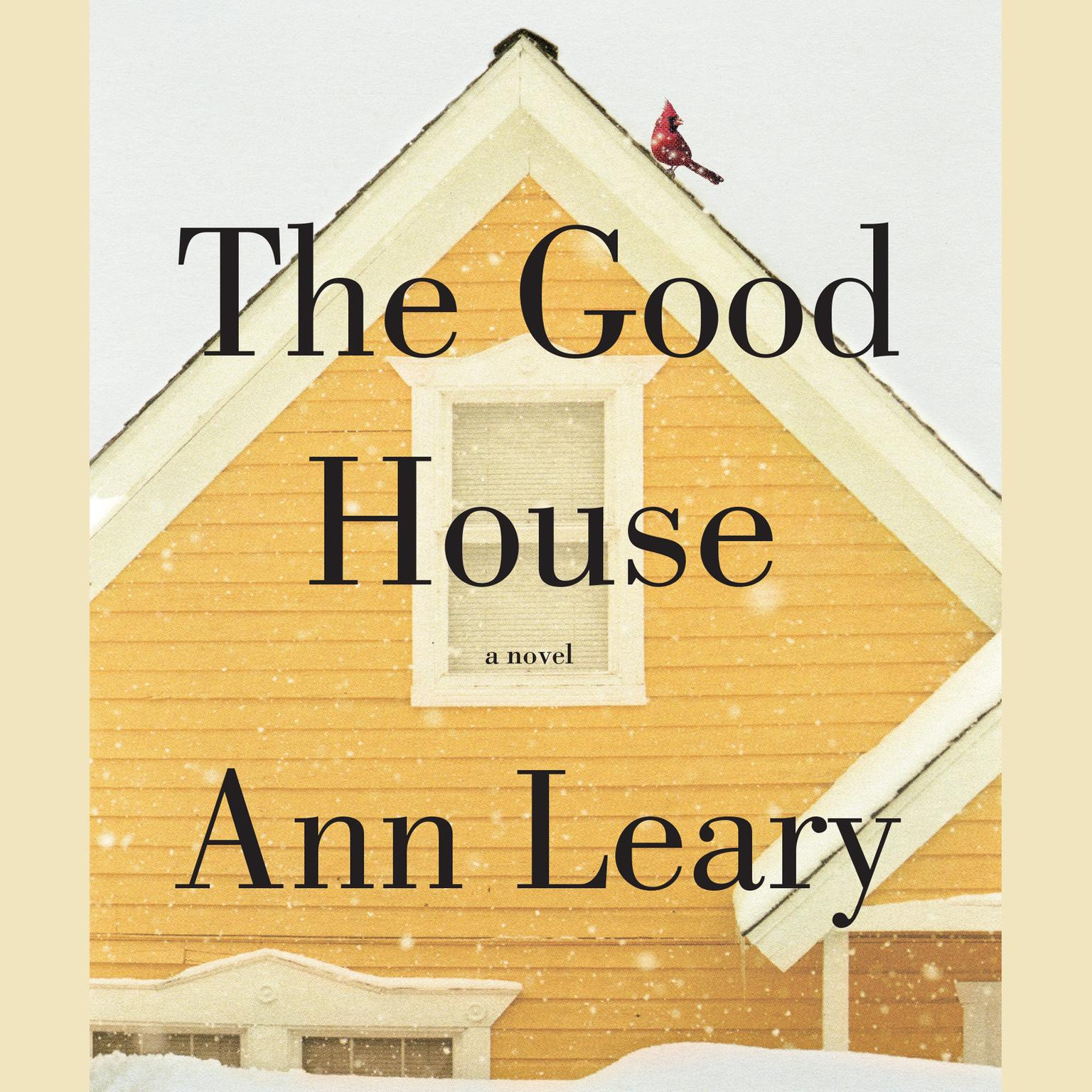 Printable The Good House: A Novel Audiobook Cover Art