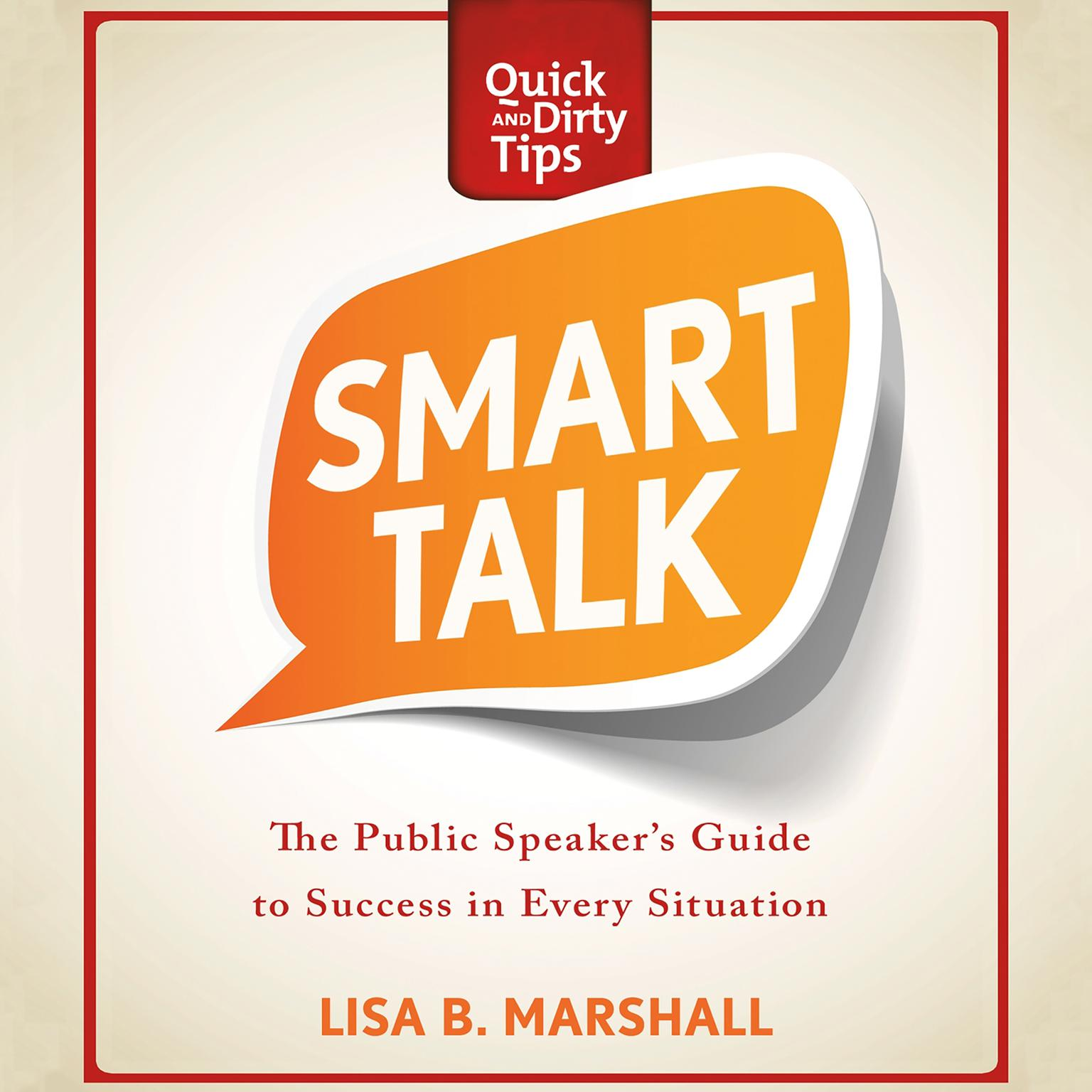 Printable Smart Talk: The Public Speaker's Guide to Professional Success Audiobook Cover Art