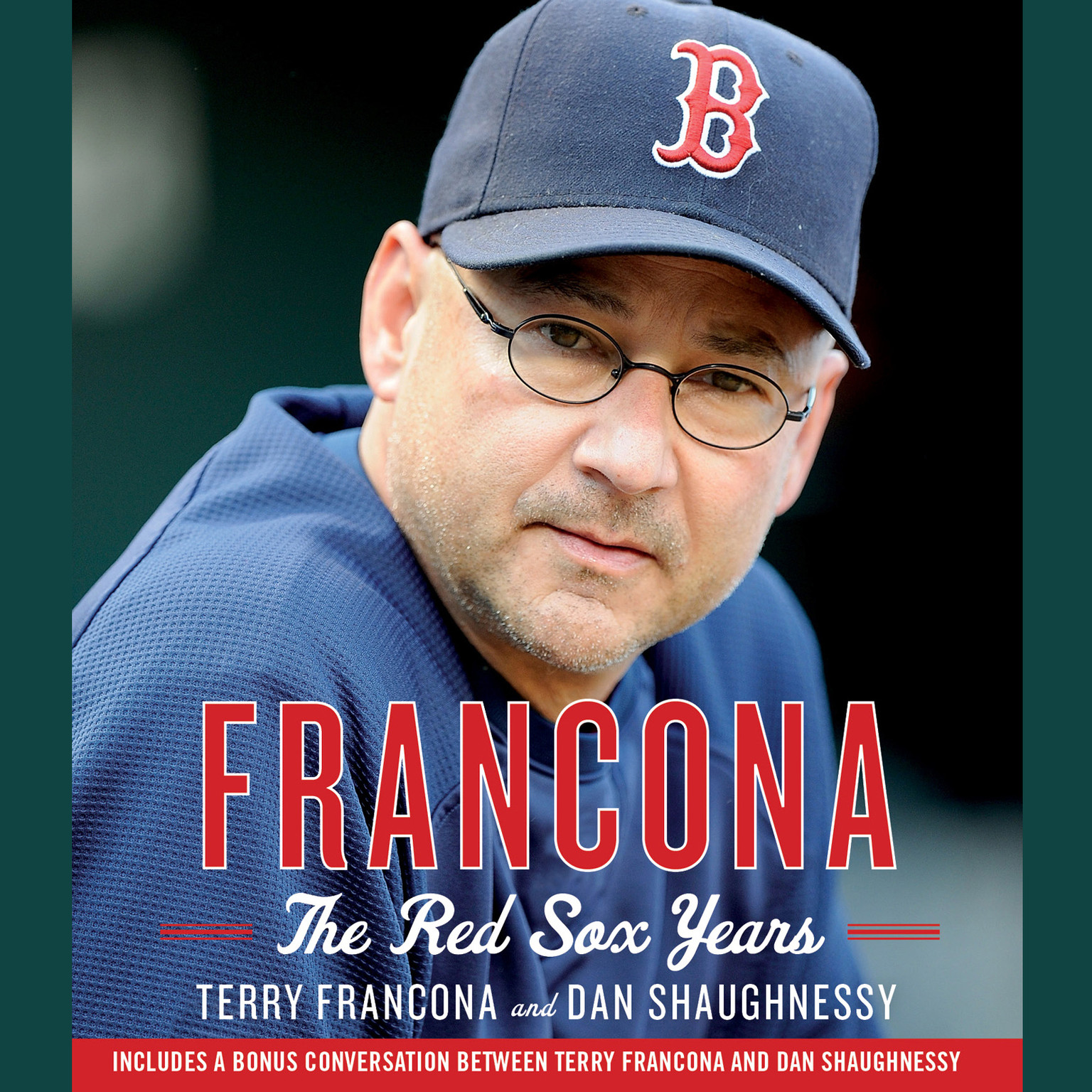 Printable Francona: The Red Sox Years Audiobook Cover Art
