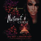 Neferet's Curse: A House of Night Novella, by Kristin Cast, P. C. Cast