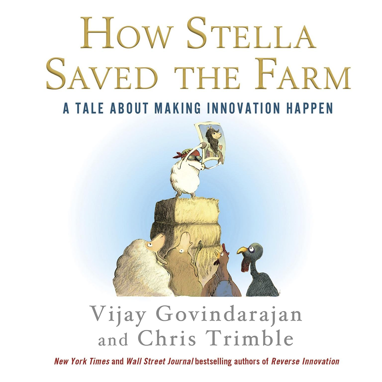 Printable How Stella Saved the Farm: A Tale About Making Innovation Happen Audiobook Cover Art