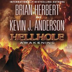 Hellhole: Awakening Audiobook, by Brian Herbert
