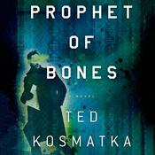 Prophet of Bones: A Novel Audiobook, by Ted Kosmatka
