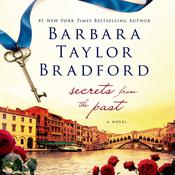 Secrets from the Past, by Barbara Taylor Bradford