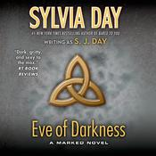 Eve of Darkness: A Marked Novel Audiobook, by S. J. Day