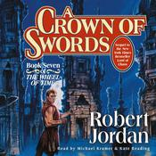 A Crown of Swords: Book Seven of The Wheel of Time Audiobook, by Robert Jordan