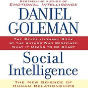 Social Intelligence: The New Science of Human Relationships Audiobook, by Daniel Goleman