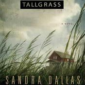 Tallgrass: A Novel Audiobook, by Sandra Dallas