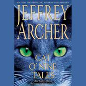 Cat ONine Tales: And Other Stories Audiobook, by Jeffrey Archer
