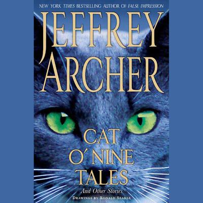 Cat O Nine Tales: And Other Stories Audiobook, by Jeffrey Archer