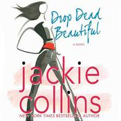 Drop Dead Beautiful, by Jackie Collins