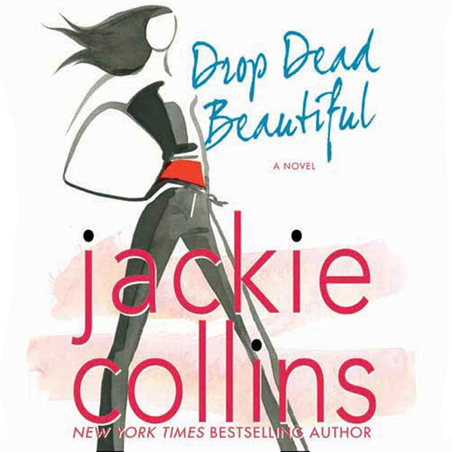 Printable Drop Dead Beautiful: A Novel Audiobook Cover Art
