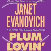 Plum Lovin Audiobook, by Janet Evanovich