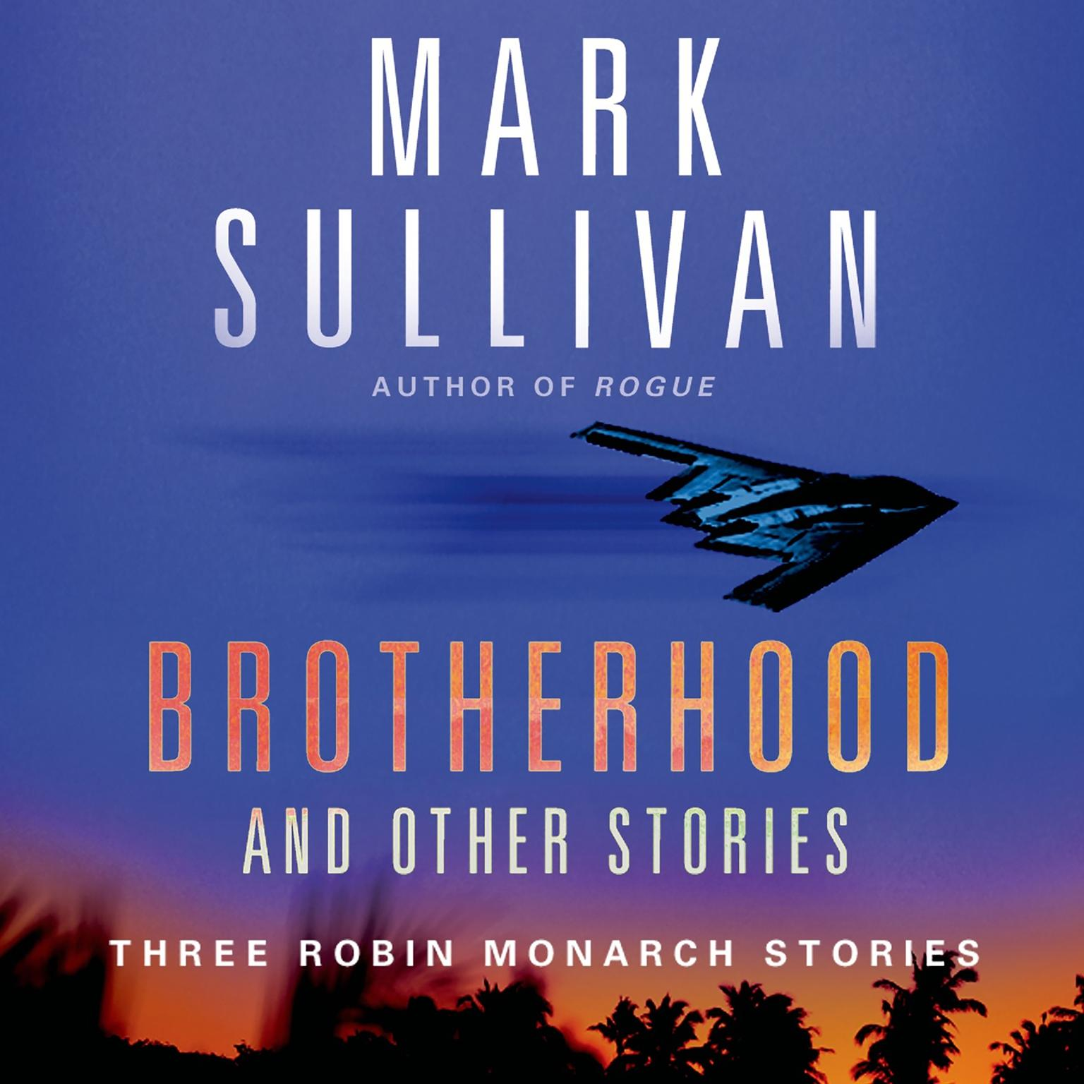 Printable Brotherhood and Others: Three Robin Monarch stories Audiobook Cover Art