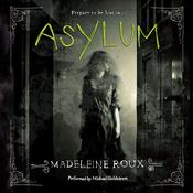 Asylum Audiobook, by Madeleine Roux