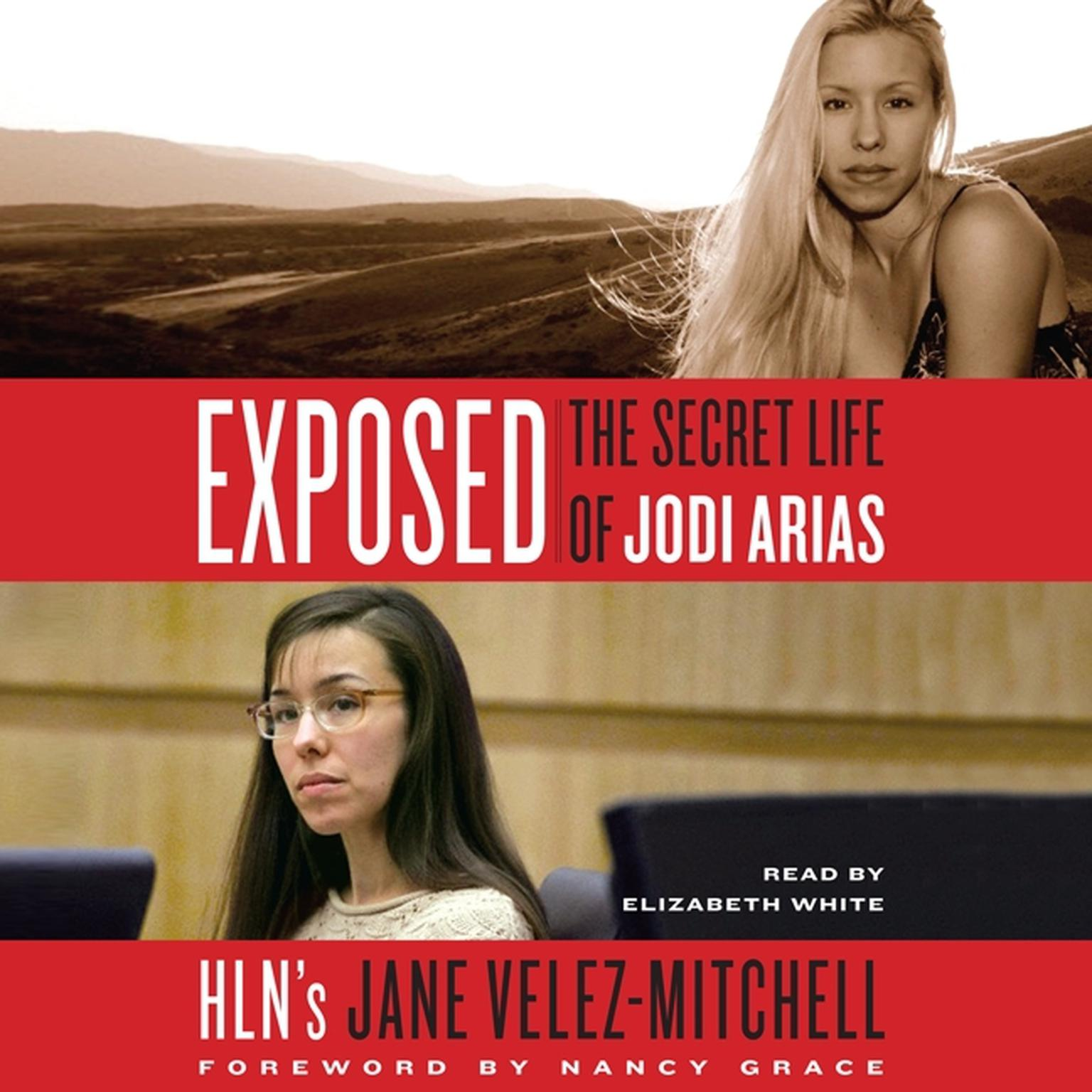 Printable Exposed: The Secret Life of Jodi Arias Audiobook Cover Art