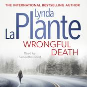 Wrongful Death, by Lynda La Plante