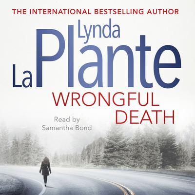 Wrongful Death Audiobook, by Lynda La Plante