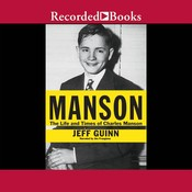 Manson: The Life and Times of Charles Manson, by Jeff Guinn