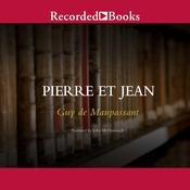 Pierre et Jean Audiobook, by Guy de Maupassant