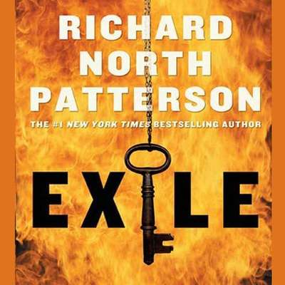 Exile: A Thriller Audiobook, by Richard North Patterson