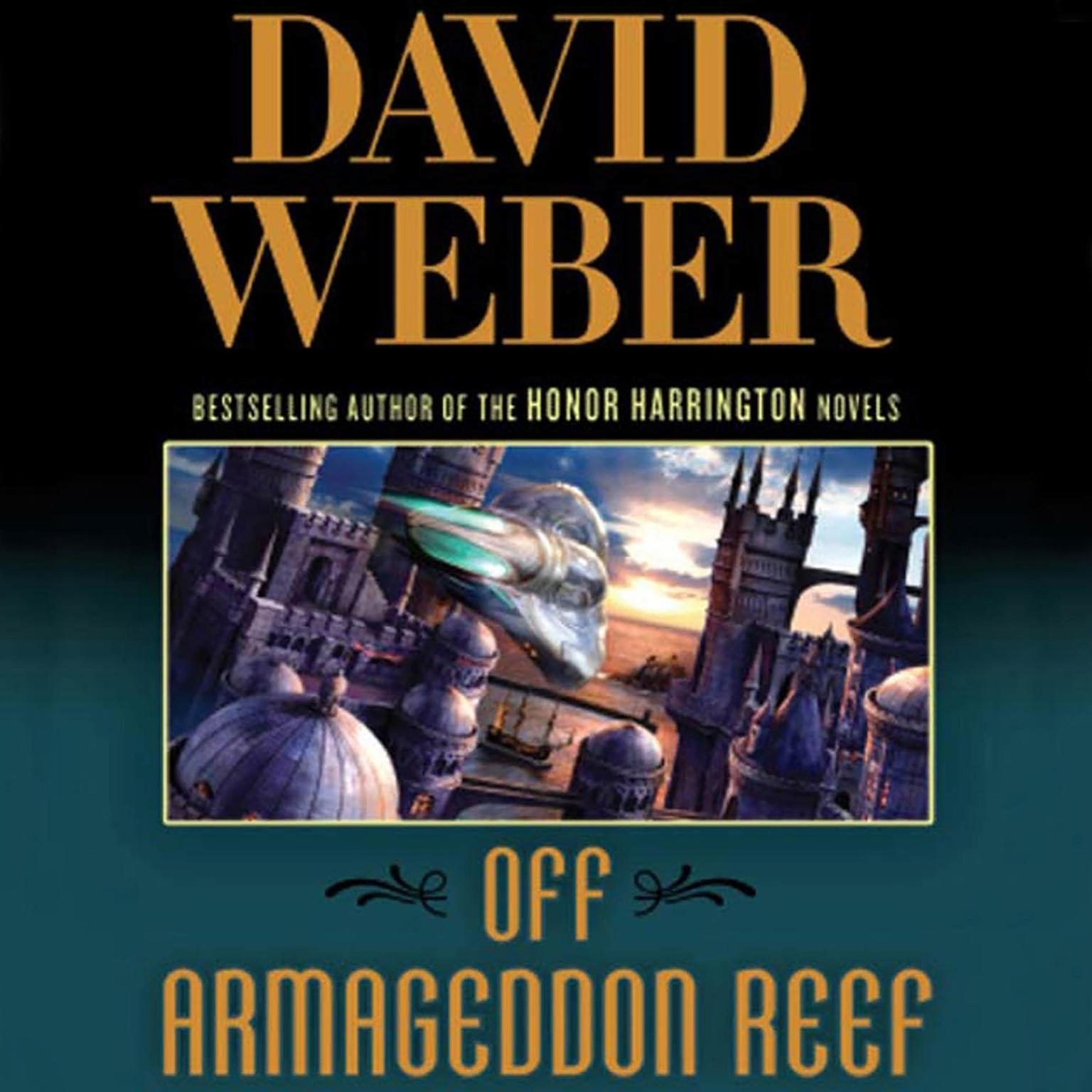 Printable Off Armageddon Reef: A Novel in the Safehold Series (#1) Audiobook Cover Art
