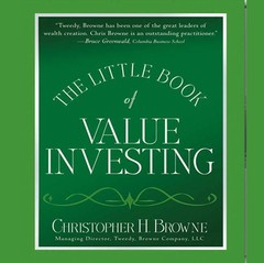 The Little Book of Value Investing: Investing Advice from the Author of Blockbuster Bestseller The Little Book That Beats the Market Audiobook, by Christopher Browne, Christopher H. Browne