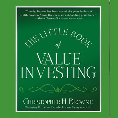 The Little Book of Value Investing: Investing Advice from the Author of Blockbuster Bestseller The Little Book That Beats the Market Audiobook, by Christopher Browne