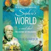 Sophies World: A Novel About the History of Philosophy, by Jostein Gaarder
