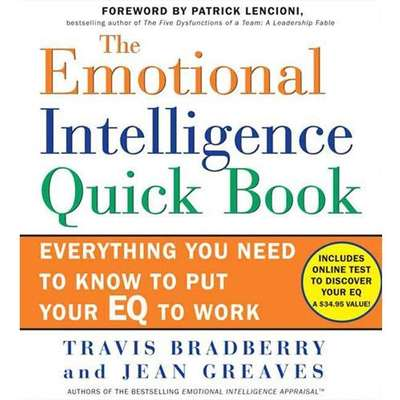 The Emotional Intelligence Quick Book: Everything You Need to Know to Put Your EQ to Work Audiobook, by Travis Bradberry