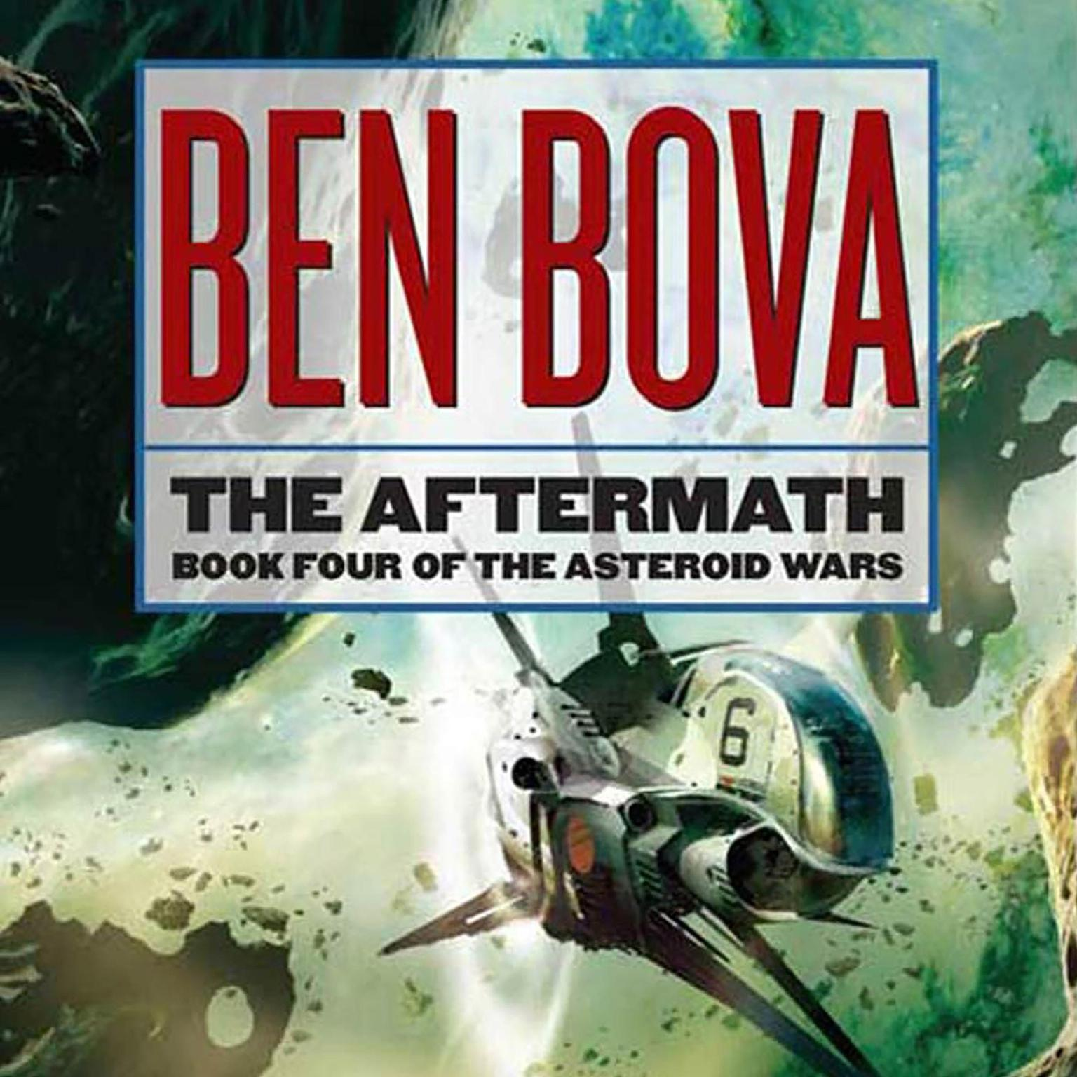 Printable The Aftermath: Book Four of the Asteroid Wars Audiobook Cover Art