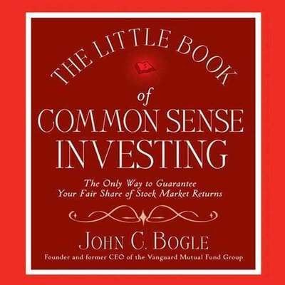The Little Book of Common Sense Investing: The Only Way to Guarantee Your Fair Share of Stock Market Returns Audiobook, by