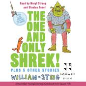 The One and Only Shrek!: Plus 5 Other Stories Audiobook, by William Steig