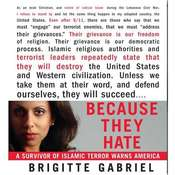 Because They Hate: A Survivor of Islamic Terror Warns America Audiobook, by Brigitte Gabriel
