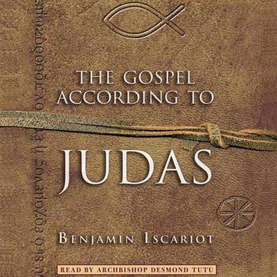 The Gospel According to Judas by Benjamin Iscariot Audiobook, by Jeffrey Archer