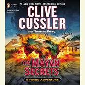 The Mayan Secrets Audiobook, by Clive Cussler
