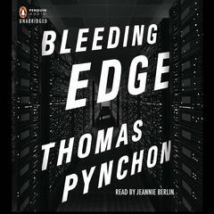 Bleeding Edge Audiobook, by Thomas Pynchon