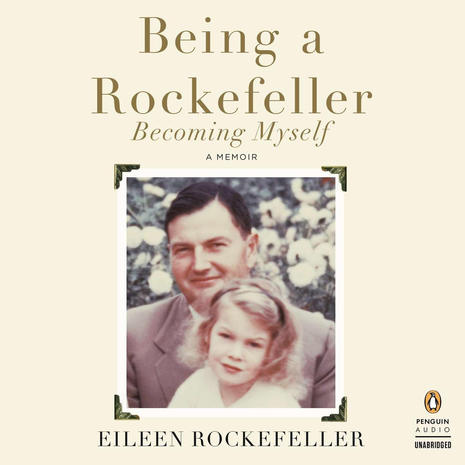 Printable Being a Rockefeller, Becoming Myself: A Memoir Audiobook Cover Art