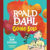 Going Solo Audiobook, by Roald Dahl