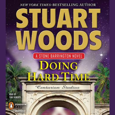 Doing Hard Time Audiobook, by Stuart Woods