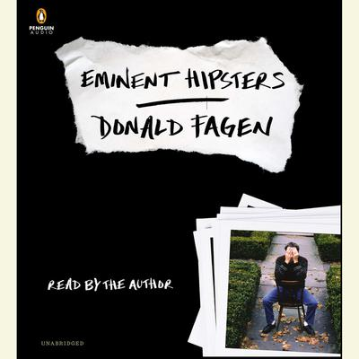 Eminent Hipsters Audiobook, by Donald Fagen