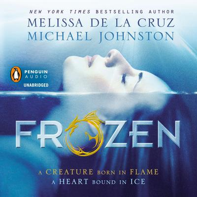 Frozen Audiobook, by Melissa de la Cruz