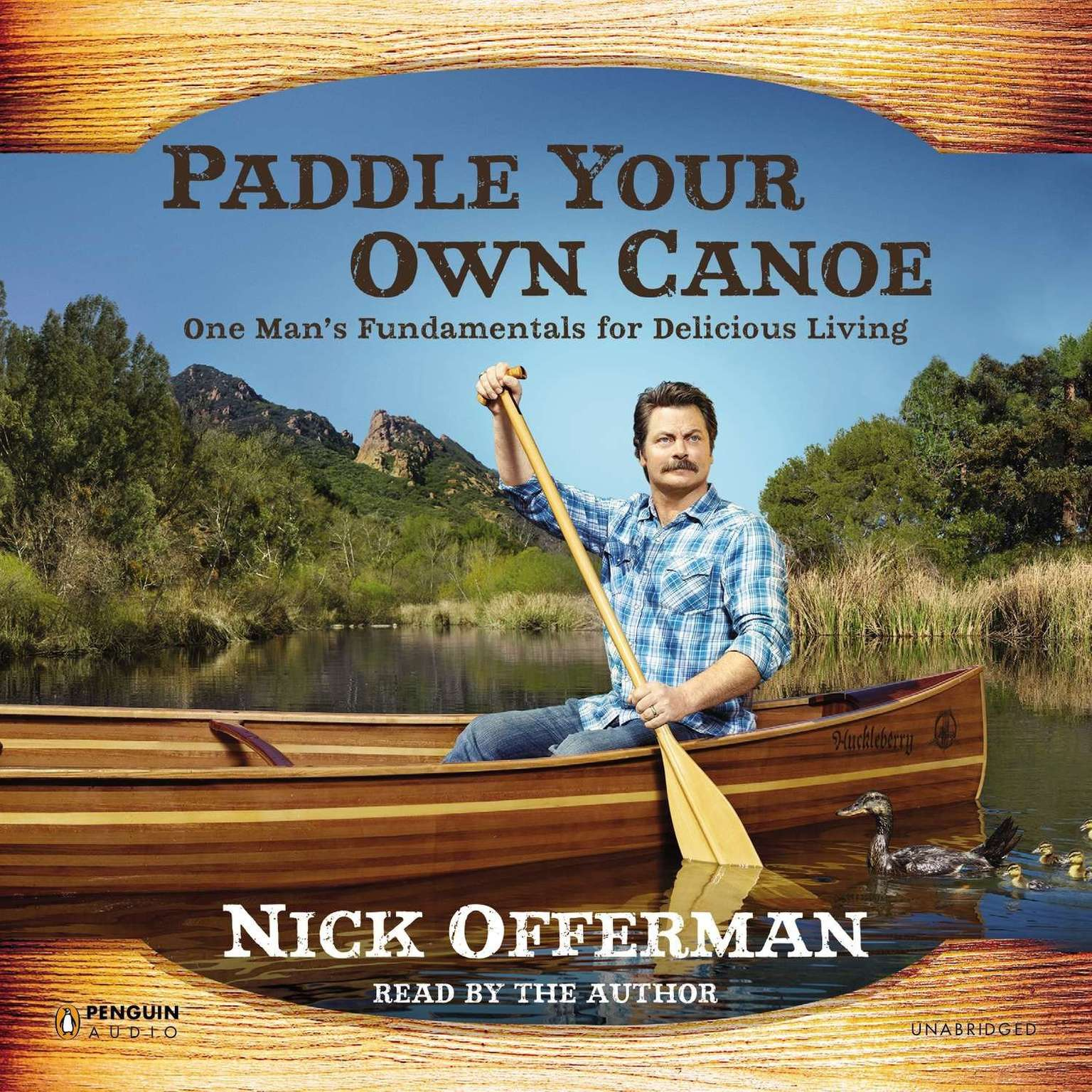 Printable Paddle Your Own Canoe: One Man's Fundamentals for Delicious Living Audiobook Cover Art