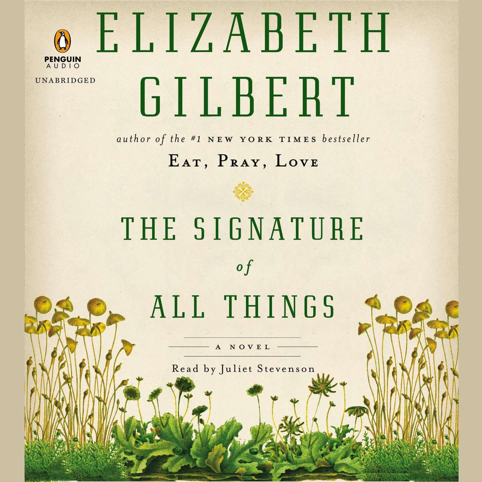Printable The Signature of All Things: A Novel Audiobook Cover Art