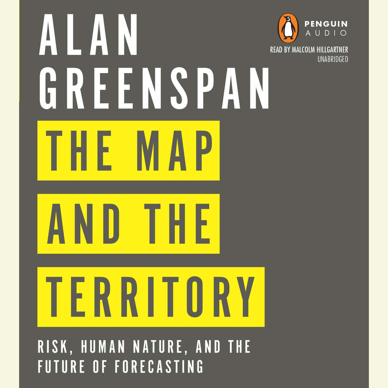 Printable The Map and the Territory: Risk, Human Nature, and the Future of Forecasting Audiobook Cover Art